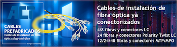 ACT Cables Prefabricados de Fibra Optica